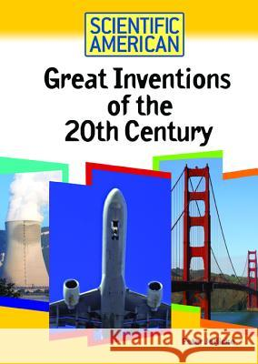 Great Inventions of the 20th Century Peter Jedicke 9780791090480