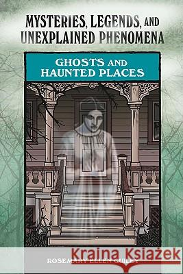 Ghosts and Haunted Places Rosemary Ellen Guiley 9780791093924