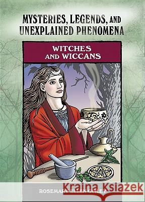 Witches and Wiccans Rosemary Ellen Guiley Rosemary Ellen Guiley 9780791093979
