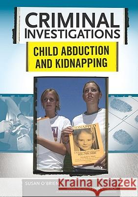 Child Abduction and Kidnapping Susan O'Brien 9780791094037