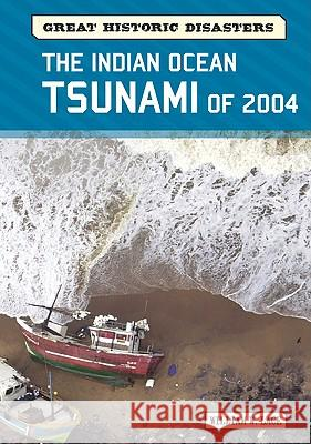 The Indian Ocean Tsunami of 2004 William W. Lace 9780791096420