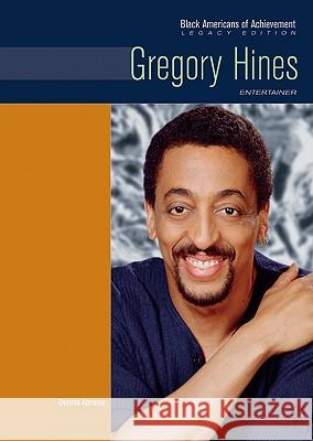 Gregory Hines : Entertainer Chelsea House 9780791097182