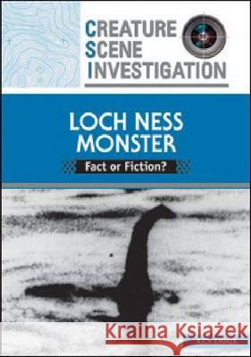 Loch Ness Monster: Fact or Fiction? Rick Emmer 9780791097793