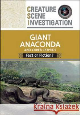 GIANT ANACONDA AND OTHER CRYPTIDS Rick Emmer 9780791097823