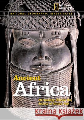 Ancient Africa: Archaeology Unlocks the Secrets of Africa's Past Victoria Sherrow 9780792253846