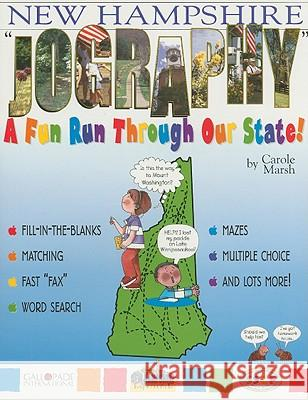 New Hampshire Jography: A Fun Run Through Our State! Carole Marsh 9780793398348