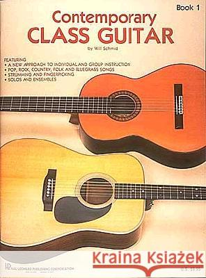 Contemporary Class Guitar Will Schmid 9780793524983