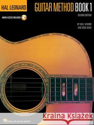 Hal Leonard Guitar Method: Book 1 Will Schmid 9780793533923
