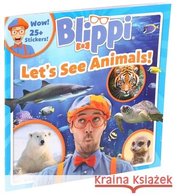 Blippi: Let's See Animals! Thea Feldman 9780794445140