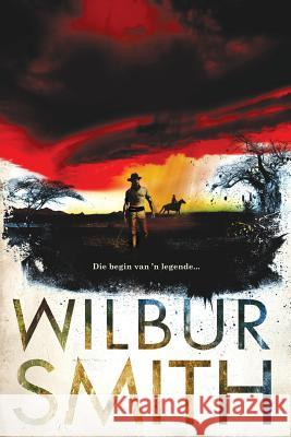 Witwatersrand Wilbur Smith 9780795707407