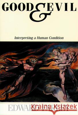 Good and Evil : Interpreting the Human Condition Edward Farley 9780800624477
