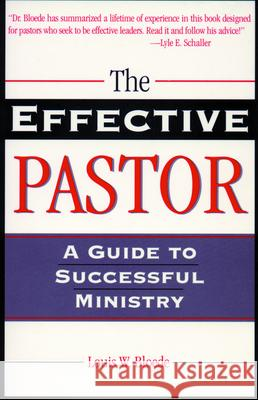 Effective Pastor the Louis W. Bloede J. C. Polkinghorne 9780800627874
