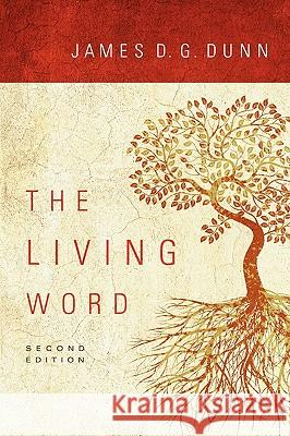 The Living Word James D. G. Dunn 9780800663551
