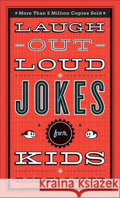 Laugh-Out-Loud Jokes for Kids Baker Publishing Group 9780800788032