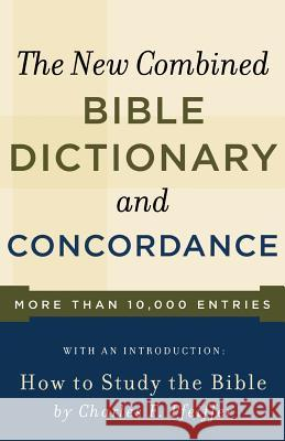 New Combined Bible Dictionary and Concordance Baker Book House                         New Combined Bible Dictionary & Concorda Charles F. Pfeiffer 9780801066801