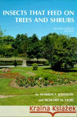 Insects That Feed on Trees and Shrubs: Exotic European Travel Writing, 400-1600 Warren T. Johnson Howard H. Lyon Howard H. Lyon 9780801426025