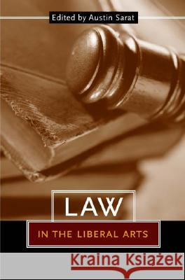Law in the Liberal Arts Austin Sarat 9780801442698