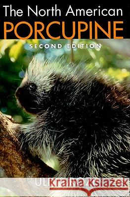 The North American Porcupine Uldis Roze 9780801446467