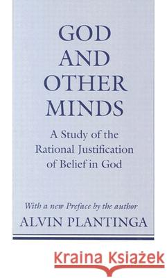 God and Other Minds Alvin Plantinga 9780801497353 Cornell University Press