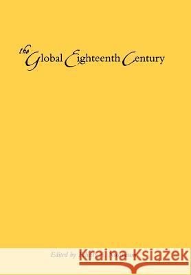 The Global Eighteenth Century Felicity A. Nussbaum 9780801868658