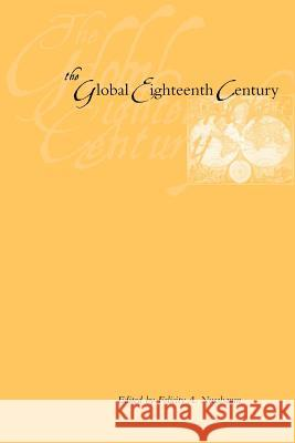 The Global Eighteenth Century Felicity A. Nussbaum 9780801882692