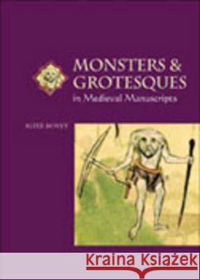 Monsters & Grotesques in Medie Alixe Bovey 9780802085122