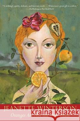 Oranges Are Not the Only Fruit Jeanette Winterson 9780802135162