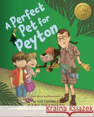 A Perfect Pet for Peyton: 5 Love Languages Discovery Book Gary Chapman Rick Osborne 9780802403582