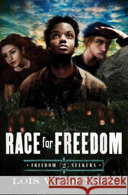 Race for Freedom Lois W. Johnson 9780802407177