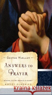 Answers to Prayer George Mueller George M'Uller 9780802456502
