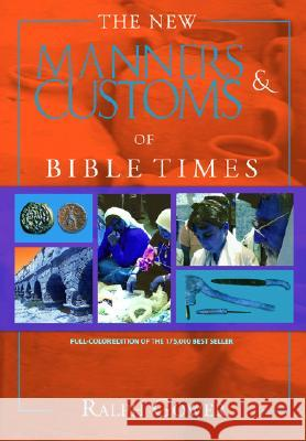 The New Manners & Customs of Bible Times Ralph Gower 9780802459657