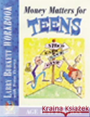Money Matters Workbook for Teens (Ages 11-14) Larry Burkett Todd Temple 9780802463456