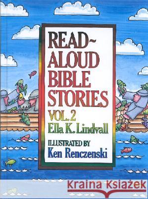Read Aloud Bible Stories Volume 2 Ella K. Lindvall Ella Lindvall H. Kent Puckett 9780802471642