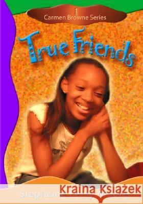 True Friends Stephanie Perry Moore 9780802481726 Lift Every Voice
