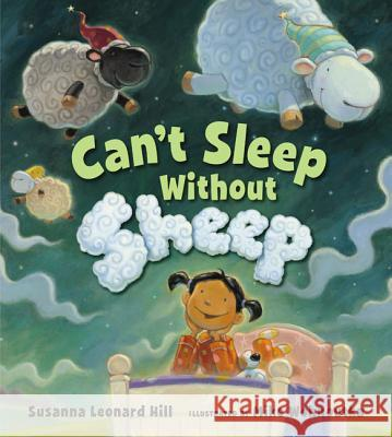 Can't Sleep Without Sheep Susanna Leonard Hill Mike Wohnoutka 9780802720665 Walker & Company