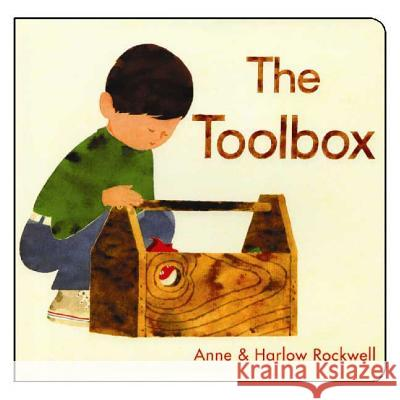 The Toolbox Anne Rockwell Harlow Rockwell 9780802796097