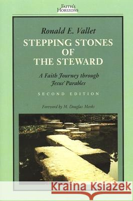 Stepping Stones of the Steward : A Faith Journey through Jesus' Parables Ronald E. Vallet 9780802808349