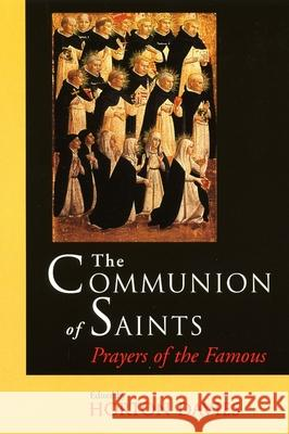 The Communion of Saints: Prayers of the Famous Horton Davies 9780802843036