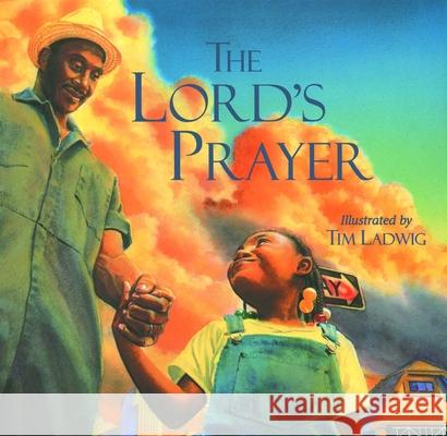The Lord's Prayer Tim Ladwig Tim Ladwig 9780802852380