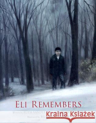 Eli Remembers Ruth Vande Marian Sneider Bill Farnsworth 9780802853097