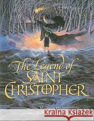 The Legend of Saint Christopher: From the Golden Legend, Englished by William Caxton, 1483 Margaret Hodges Richard Jesse Watson 9780802853608