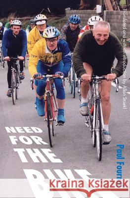 Need for the Bike Paul Fournel Allan Stoekl Allan Stoekl 9780803269095