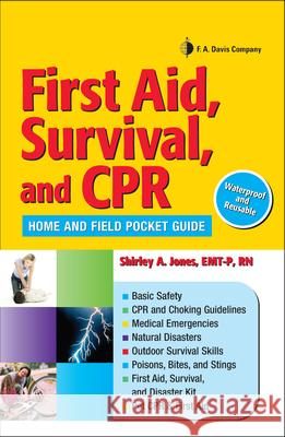 First Aid, Survival, and CPR: Home and Field Pocket Guide Diaz Criss Jones 9780803621824