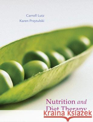 Nutrition & Diet Therapy Carroll Lutz Karen Przytulski 9780803622029