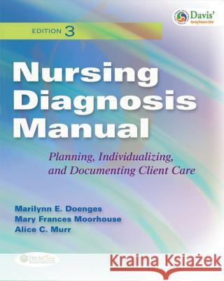 Nursing Diagnosis Manual: Planning, Individualizing, and Documenting Client Care Doenges 9780803622210
