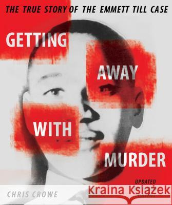 Getting Away with Murder Chris Crowe 9780803728042