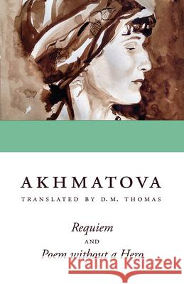Requiem and Poem Without a Hero Anna Akhmatova 9780804011952