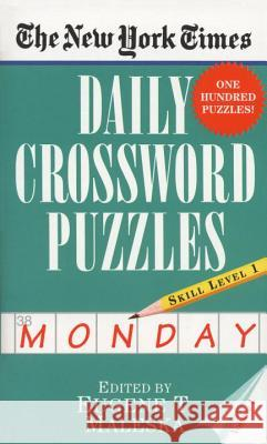 The New York Times Daily Crossword Puzzles (Monday), Volume I Eugene T. Maleska Nyt 9780804115797