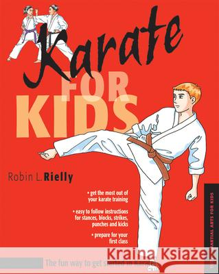 Karate for Kids Robin L. Rielly 9780804835343
