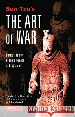 Sun Tzu's the Art of War: Bilingual Edition - Complete Chinese and English Text Sun Tzu Lionel Giles 9780804839440 Tuttle Publishing